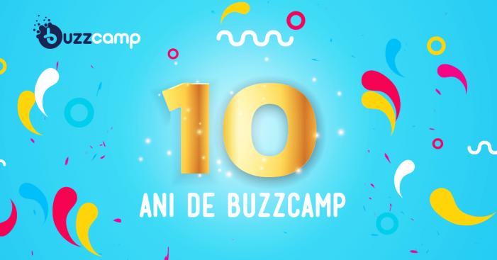 Participă la ediția aniversară a BUZZCamp