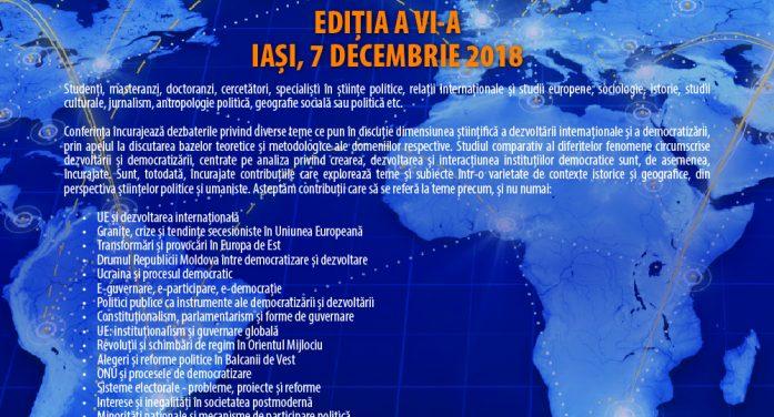 """Call for Contributions: Conferința internațională """"Dezvoltare internațională și democratizare"""", Ediția a VI-a"""