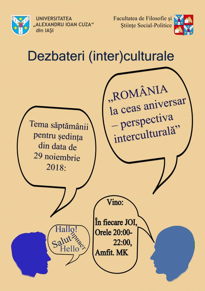 Dezbateri (Inter)culturale: România la ceas aniversar – perspectiva interculturală