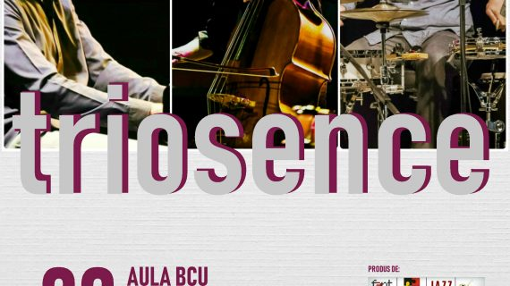 Concert extraordinar de jazz -Triosence