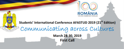 "Studenții se pot înscrie la Conferința internațională ""Communicating across Cultures"", AFASTUD 2019, Ediția a XXI-a"