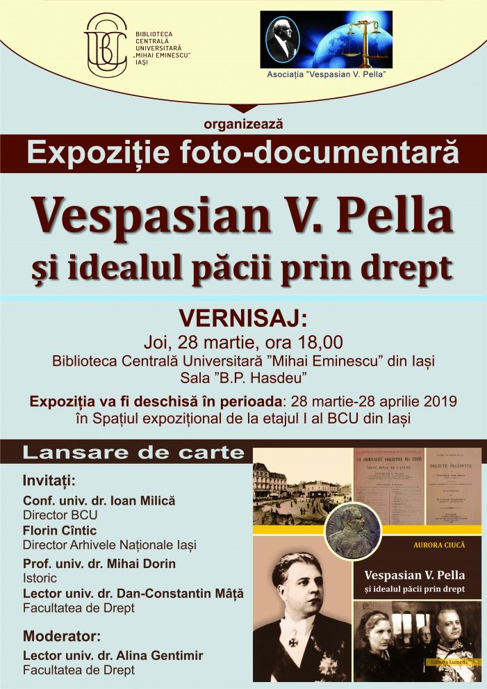 """Expoziție foto-documentară: """"Vespasian V. Pella și idealul păcii prin drept"""""""