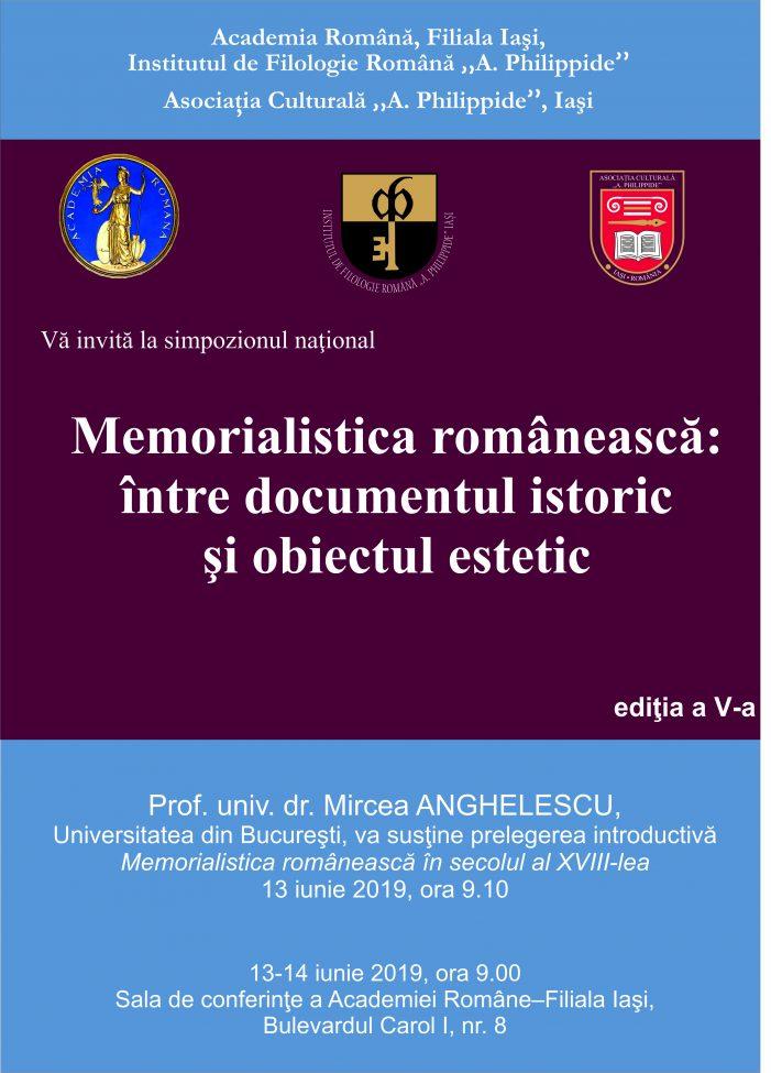 """Simpozionul naţional """"Memorialistica românească: între documentul istoric şi obiectul estetic"""""""