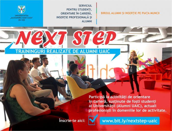 """Reîncepe programul """"NEXT STEP"""". Din luna septembrie, absolvenții UAIC propun noi traininguri de carieră studenților"""