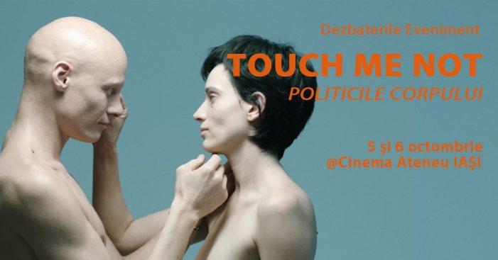 Turneul Universitar de Dezbateri: Touch Me Not – Politicile Corpului