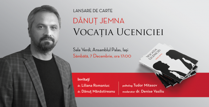 """Lansarea cărții """"Vocația Uceniciei""""de Dănuț Jemna"""