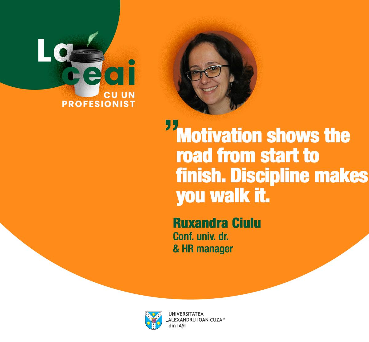 Ruxandra Ciulu – La ceai cu un profesionist UAIC