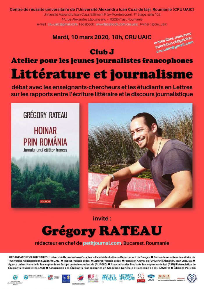 Club J: Atelier pentru tinerii jurnaliști francofoni-Literatură și jurnalism: dezbatere despre raporturile dintre textul literar şi discursul jurnalistic