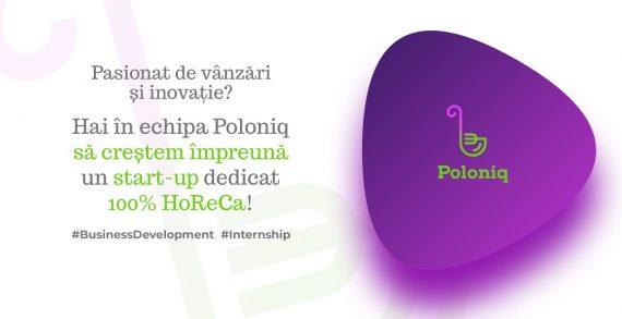 Poloniq organizează un internship plătit pe perioada verii