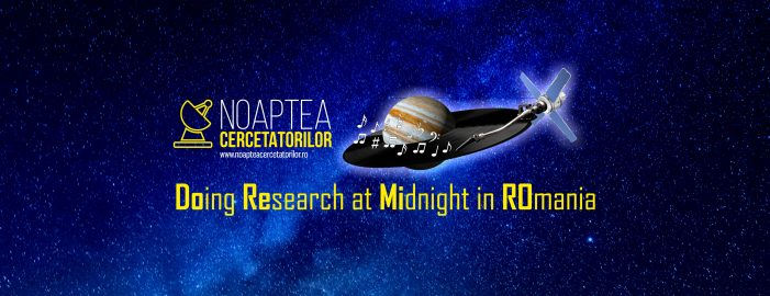 """""""Noaptea Cercetătorilor"""", un eveniment coordonat de UAIC"""