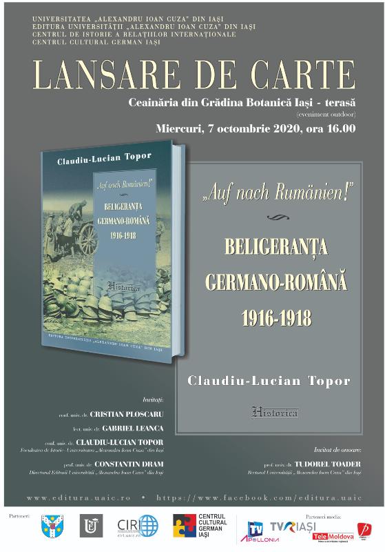 """Lansarea volumului  """"Auf nach Rumänien!"""". Beligeranța germano-română (1916-1918) de Claudiu-Lucian Topor"""