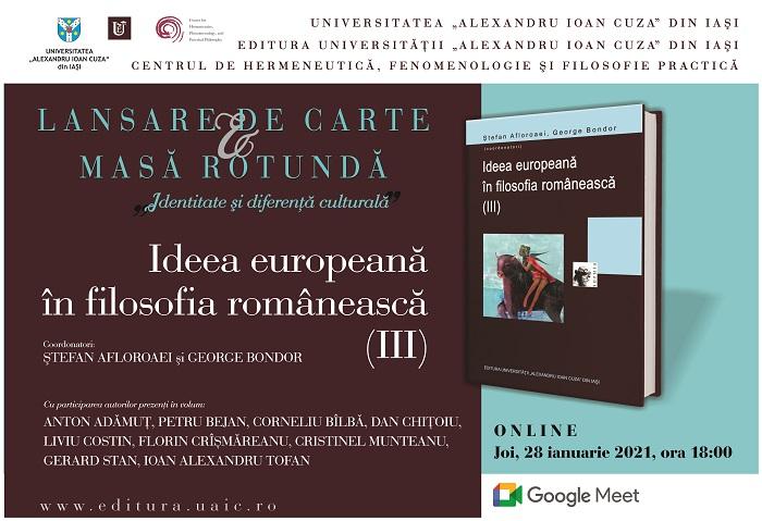 LANSARE DE CARTE & MASĂ ROTUNDĂ: Ideea europeană în filosofia românească (III)