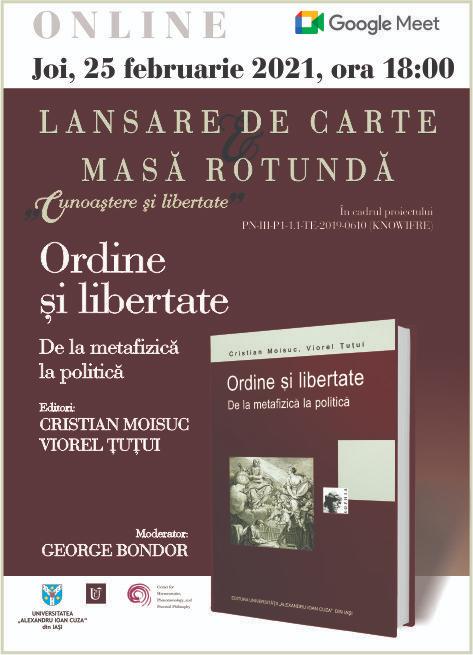 """Masă rotundă cu ocazia lansării online a volumului """"Ordine și libertate. De la metafizică la politică"""""""